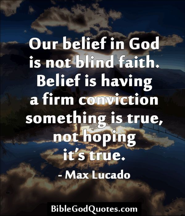 Quotes About Our Faith In God 120 Quotes
