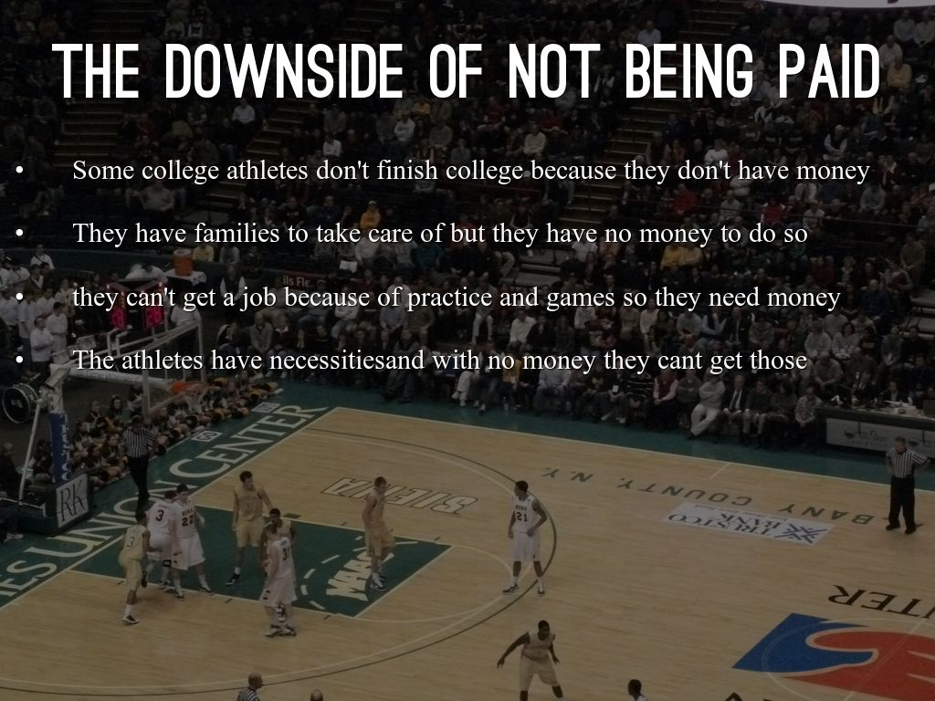 the reasons why college athletes should be paid Top 10 reasons college athletes should not be paid 2/15 athletes are spending so much time on the field or court and in the classroom, they don't have the time to actually work, so many of them have a difficult time making ends meet.