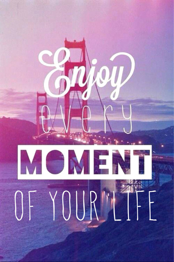 Quotes About Enjoyable Moment 9 Quotes