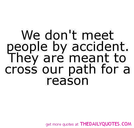 Quotes about Met someone new (21 quotes)