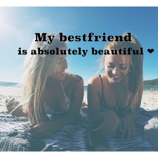Quotes about Beautiful best friends (27 quotes)