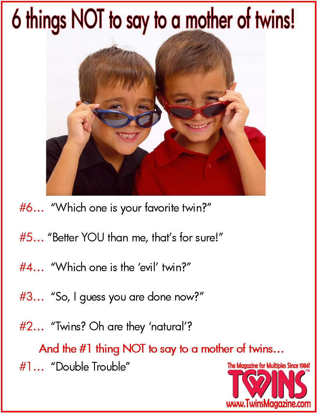 Quotes about Mom of twins (22 quotes)