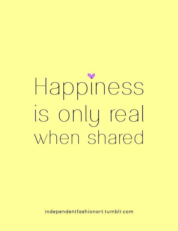 Quotes About Shared Happiness 73 Quotes