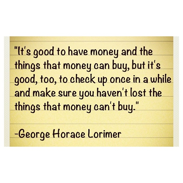quotes about money can t buy happiness quotes