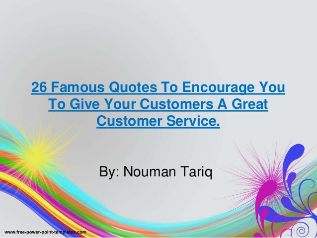 Quotes about Giving good customer service (8 quotes)