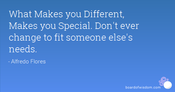 Quotes about What makes you different (72 quotes)