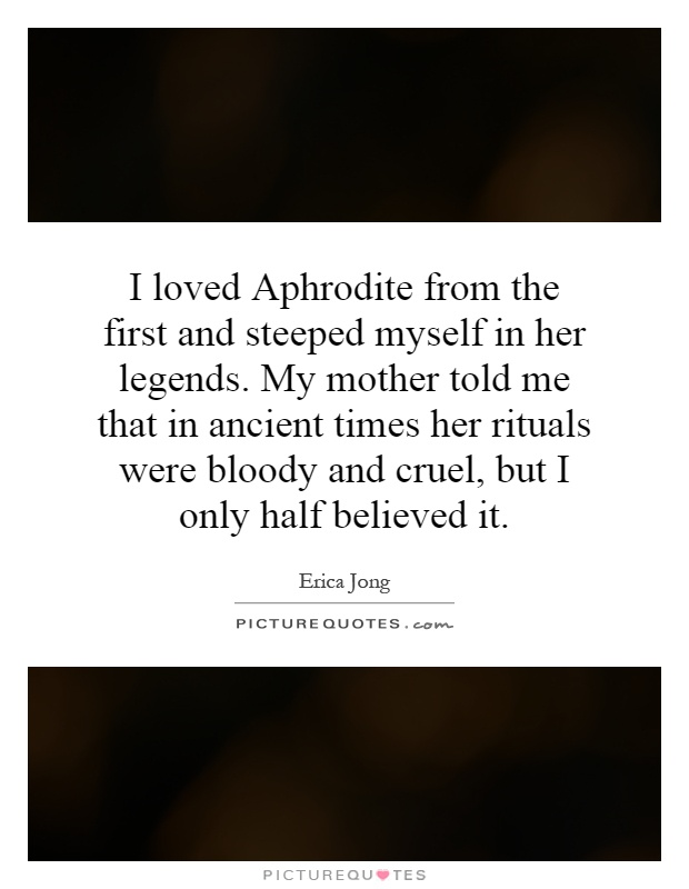 Quotes About Aphrodite 61 Quotes
