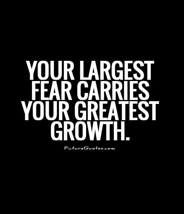 facing my greatest fear