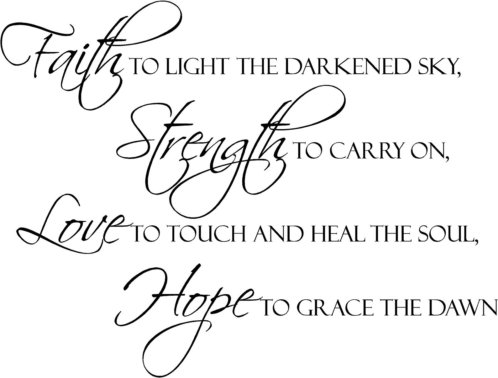 Quotes about Strength love and faith (36 quotes)