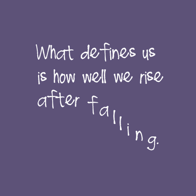 Quotes About Rising After Falling 21 Quotes