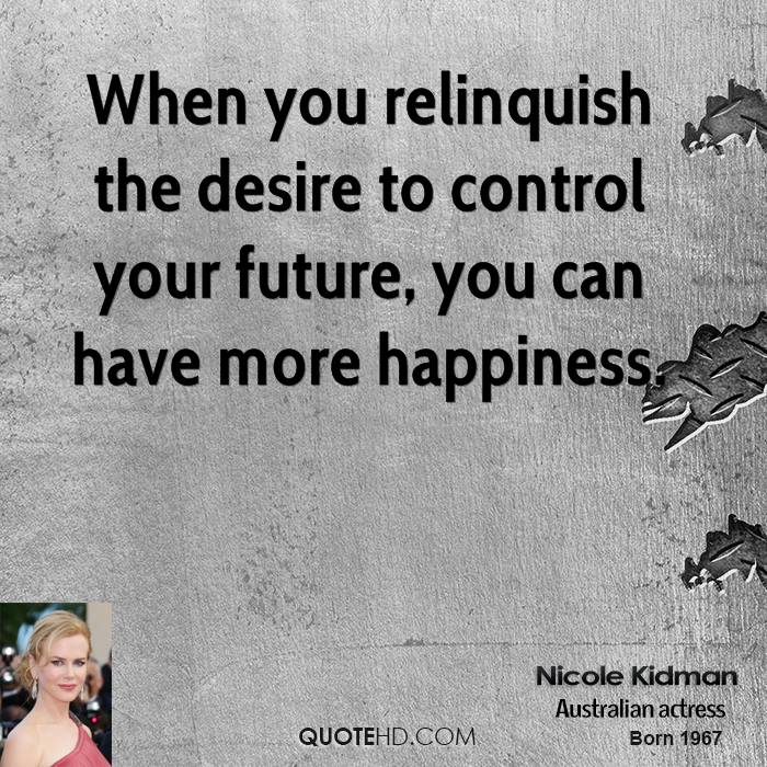 Quotes About Relinquishing Control 23 Quotes