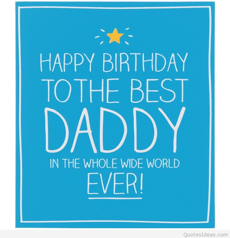Quotes About Dad Birthday (42 Quotes