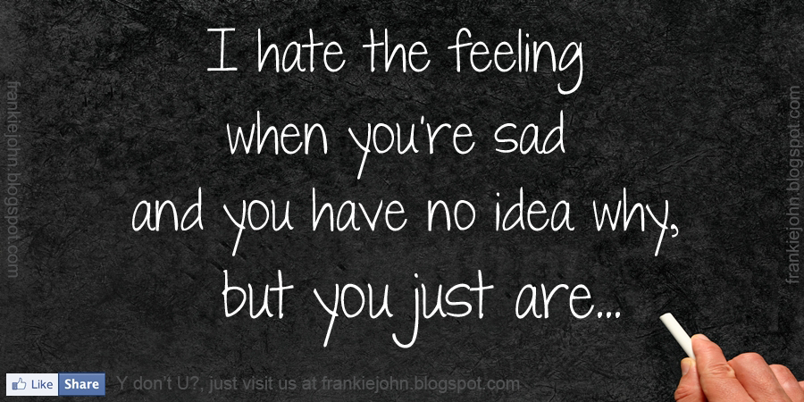 Quotes About Feeling Sad 80 Quotes