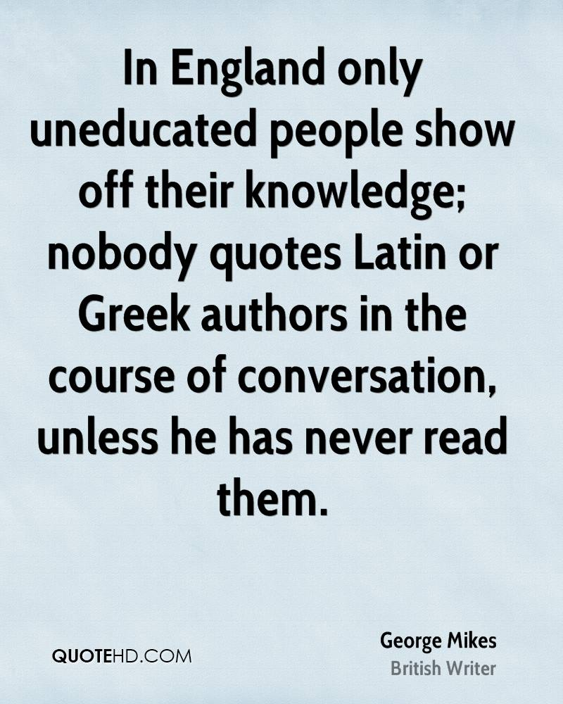 quotes about uneducated quotes