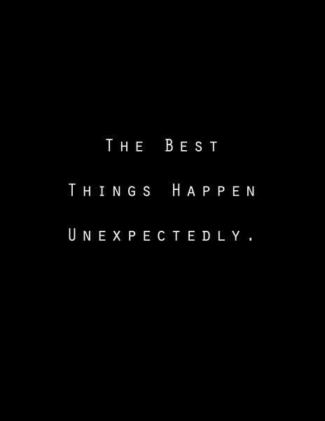 Quotes About Unexpected Thing 67 Quotes