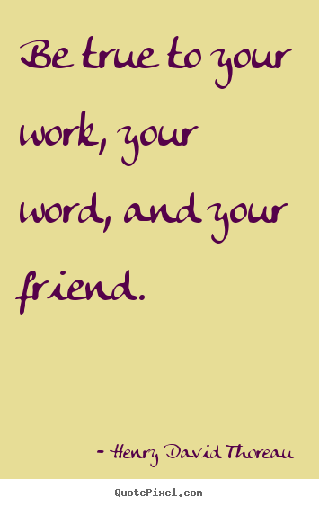 quotes about work and friendship quotes