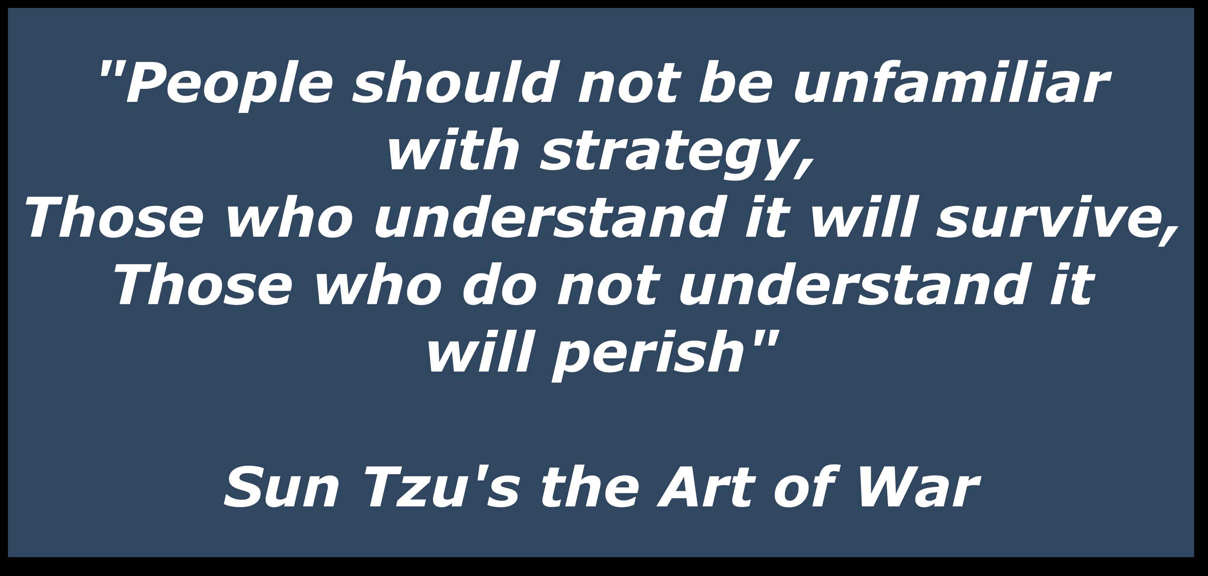Quotes about Battle strategy (35 quotes)