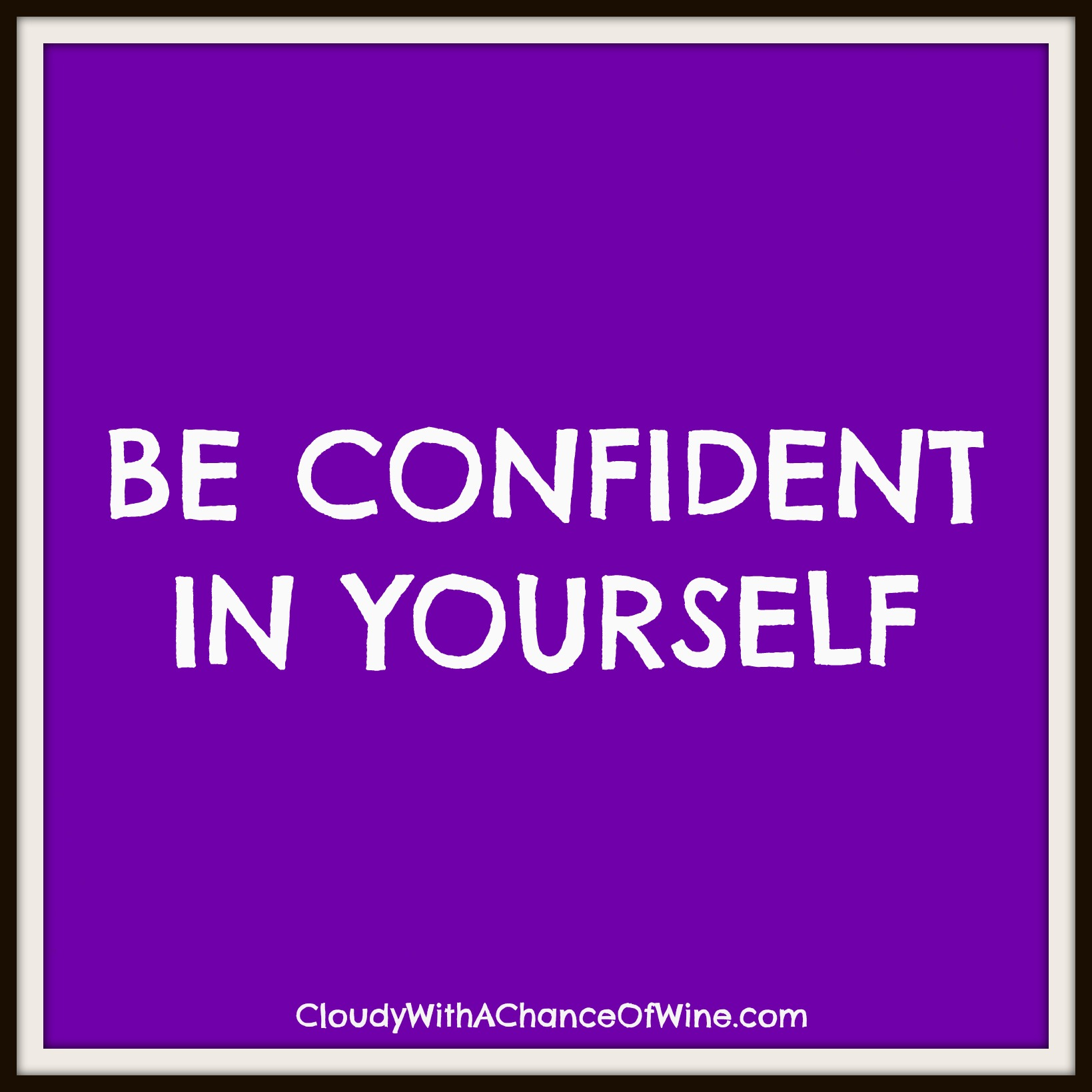 Quotes About Being Confident Quotes About Being Confident With Yourself 15 Quotes