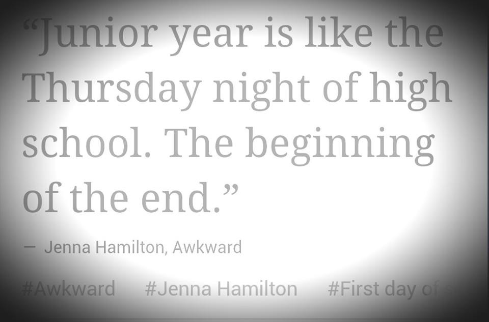 Quotes About Junior Year Of High School 27 Quotes