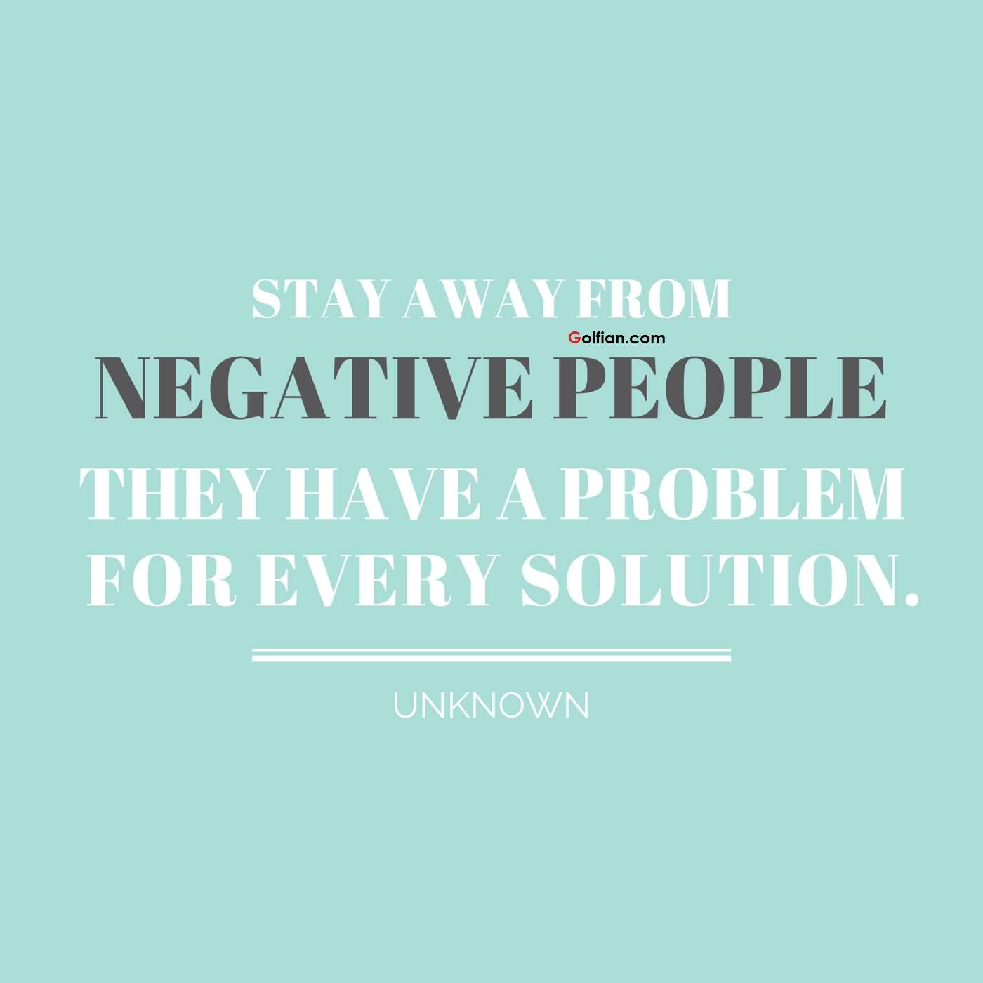 Quotes About Negative Attitude Problems 20 Quotes