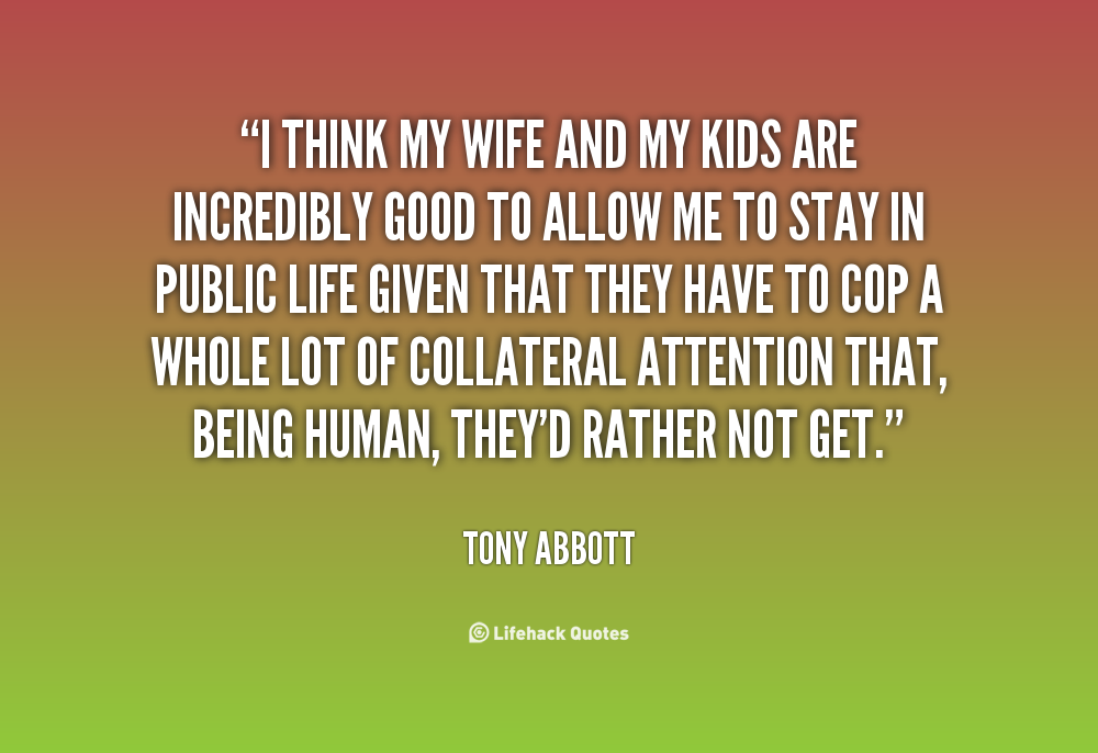 Quotes About My Wife And Kids 72 Quotes