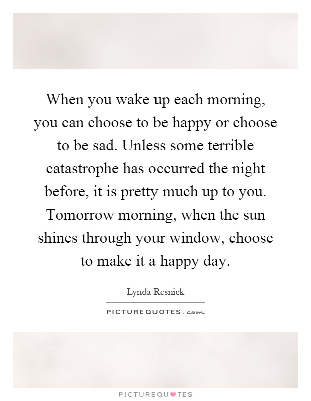 Quotes About Waking Up Happy 22 Quotes