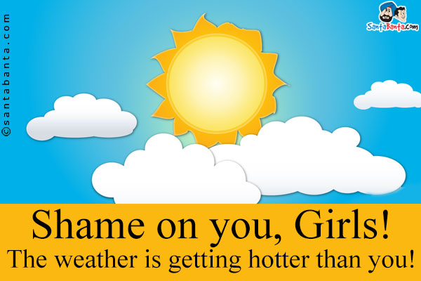 very hot weather quotes funny