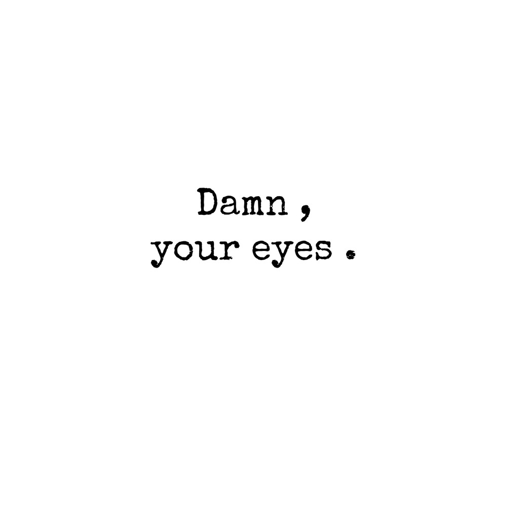 Quotes about Beautiful Eyes (3 quotes)