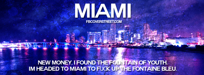 Quotes about Miami (232 quotes)