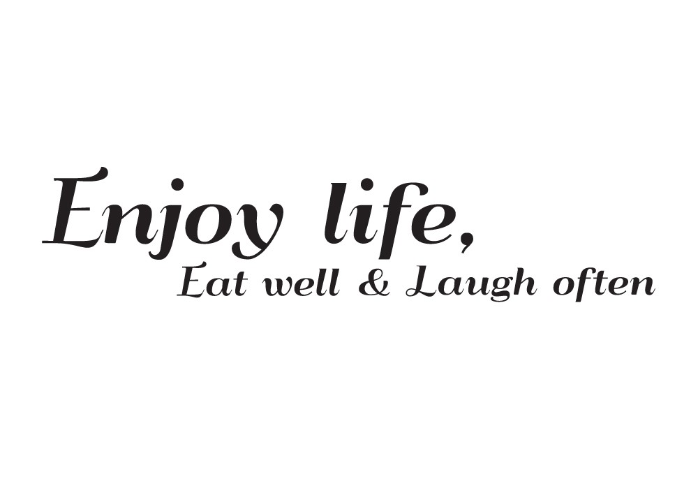 Quotes about Enjoy Life (572 quotes)