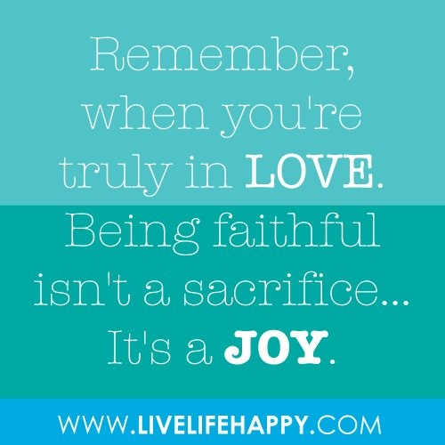 Quotes about Faithful Love (63 quotes)