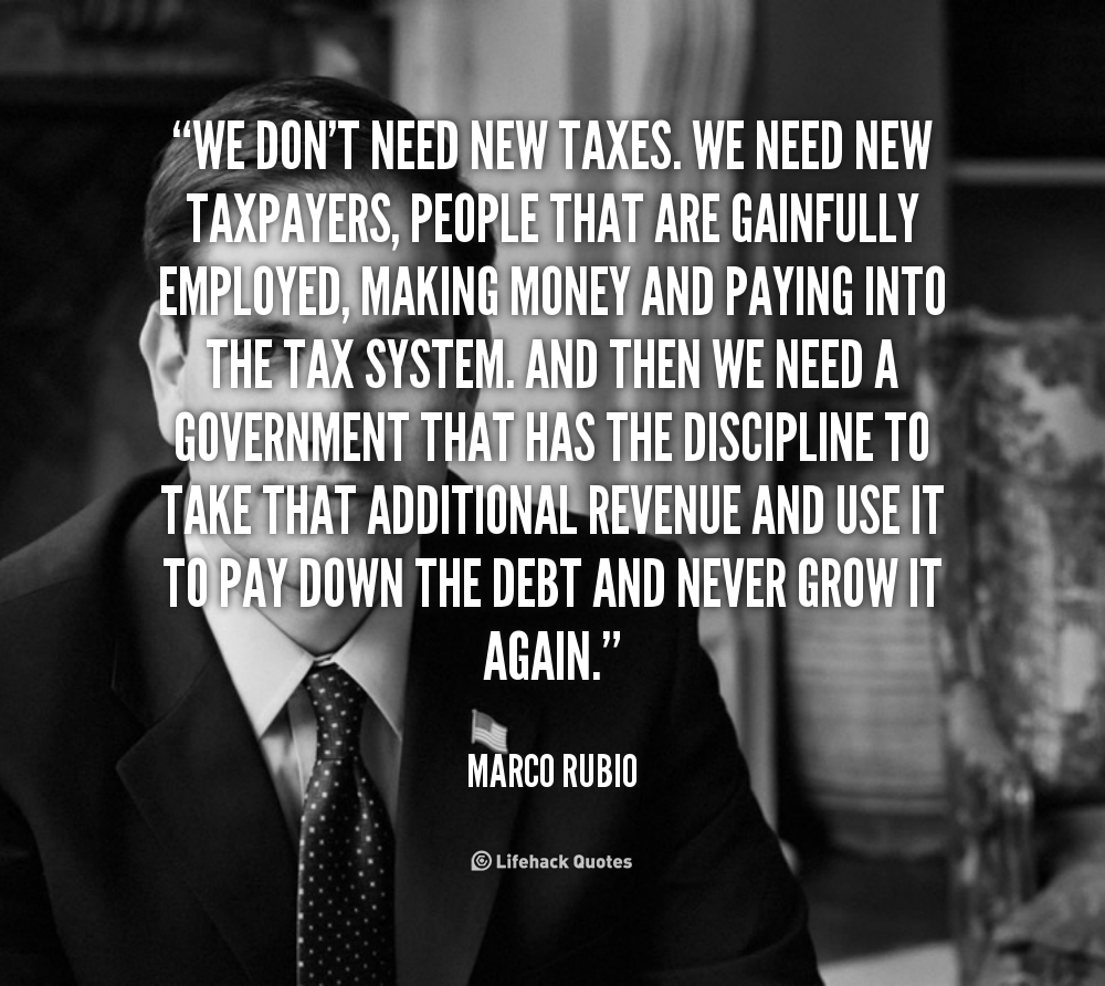 Quotes About Taxes Quotes About New Taxes 42 Quotes