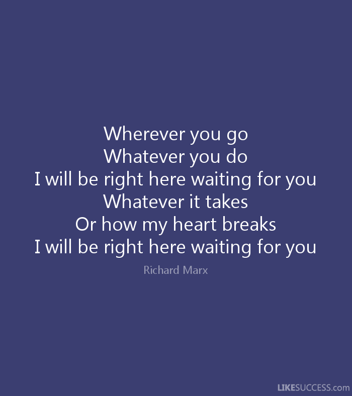 For quotes you waiting 51 Best