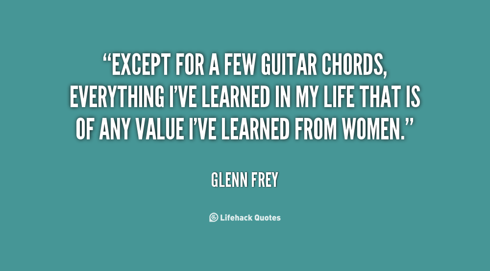 Quotes about Guitar chords (69 quotes)