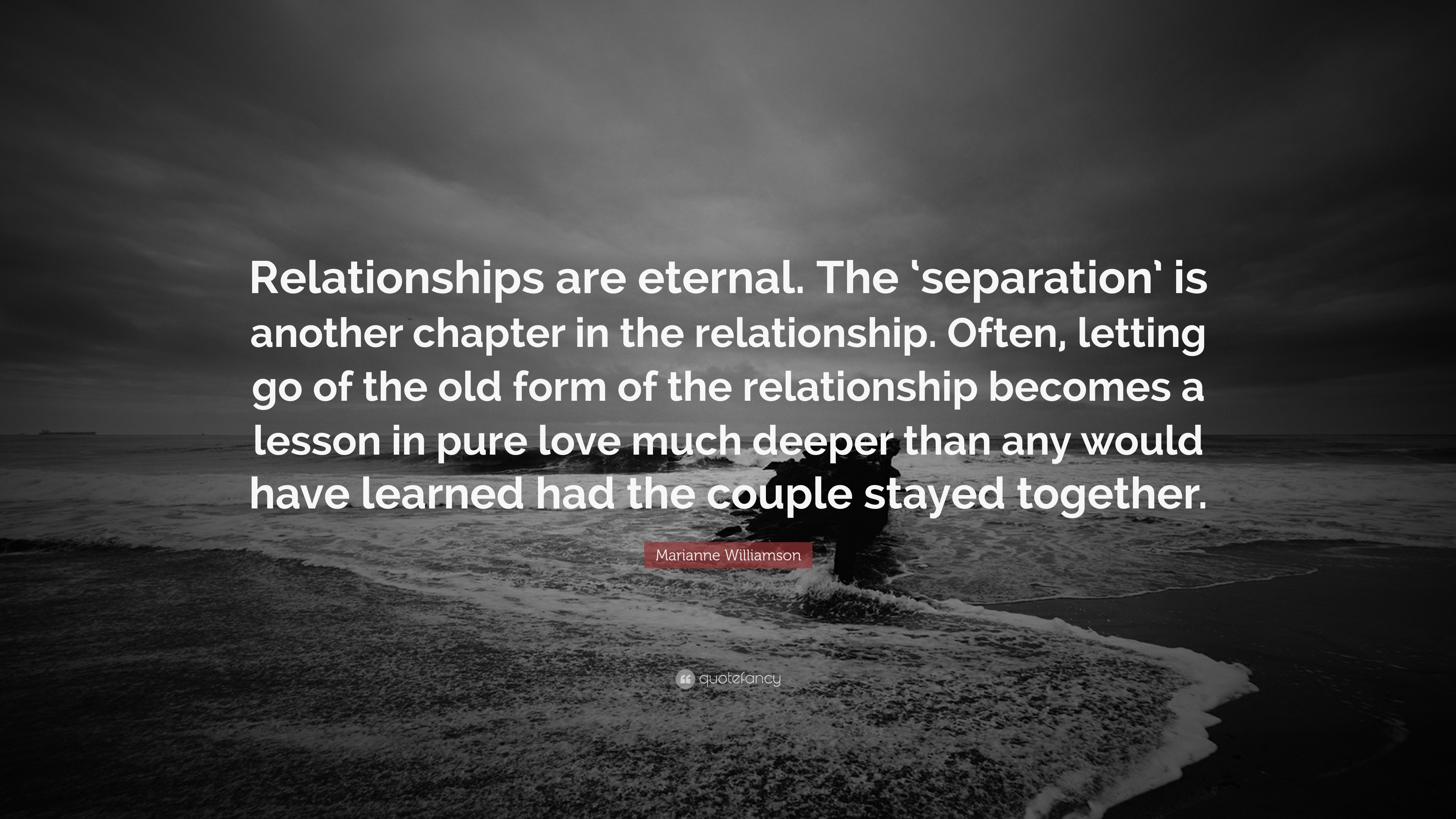 Marianne Williamson Love Quotes Quotes About Eternal Separation 16 Quotes