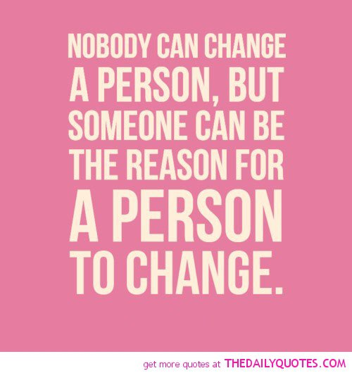 Quotes About Change In Personality 58 Quotes
