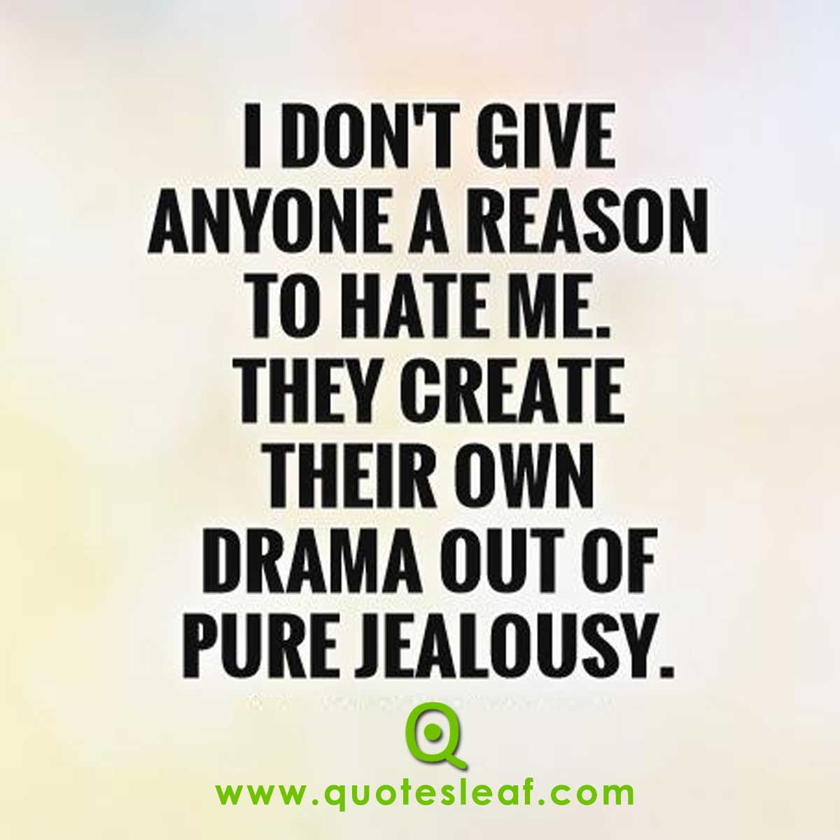 Quotes about Starting drama (68 quotes)