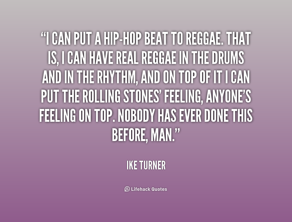 Quotes about Beat and rhythm (32 quotes)