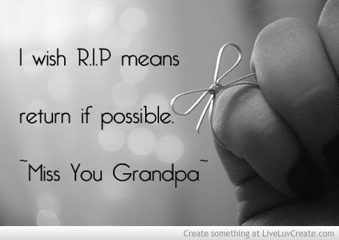 Quotes about Lost grandpas (26 quotes)