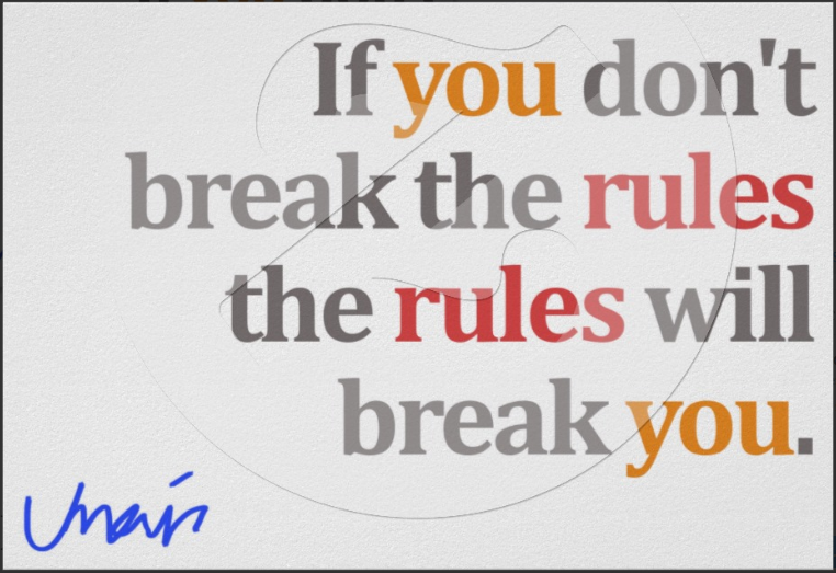 Quotes About Breaking The Rules 79 Quotes