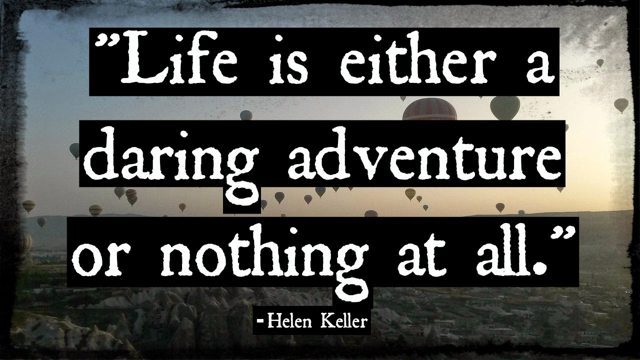 Quotes About Daring Life 82 Quotes