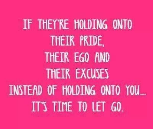 Quotes About Let Go Of Pride 21 Quotes