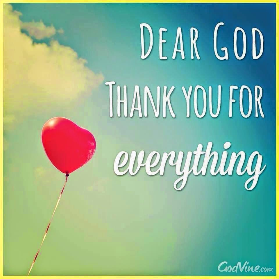 Thank You Allah For Everything Quotes: Quotes About Thanks God For Everything (16 Quotes