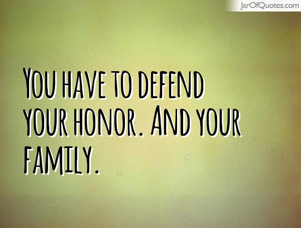 Quotes About Defending 307 Quotes