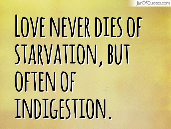 Quotes about Starvation (138 quotes)