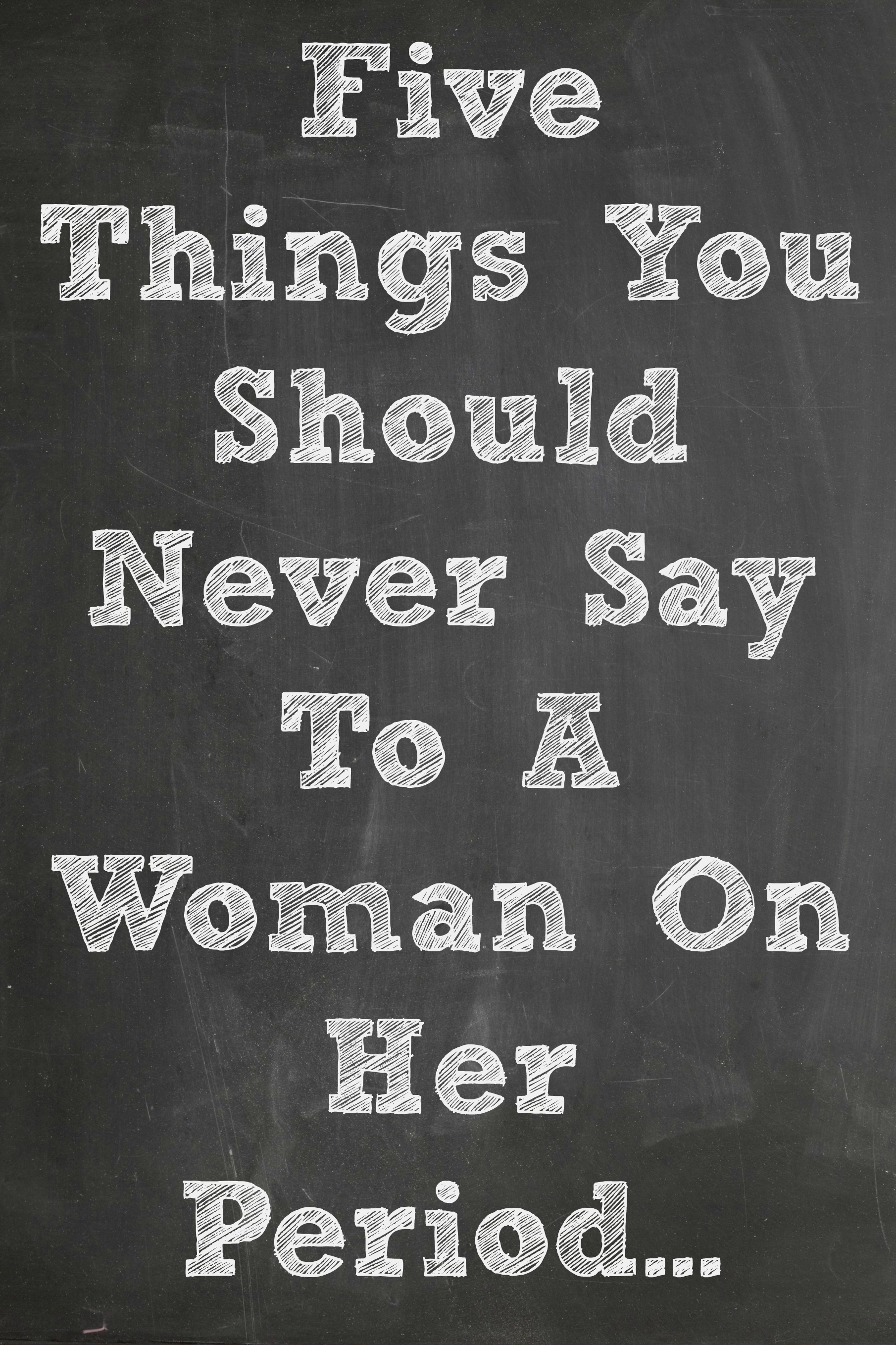 Quotes About Womens Periods 32 Quotes