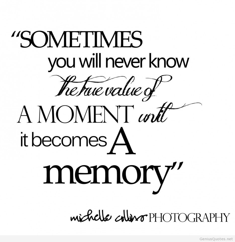 Quotes about Good Memory (151 quotes)