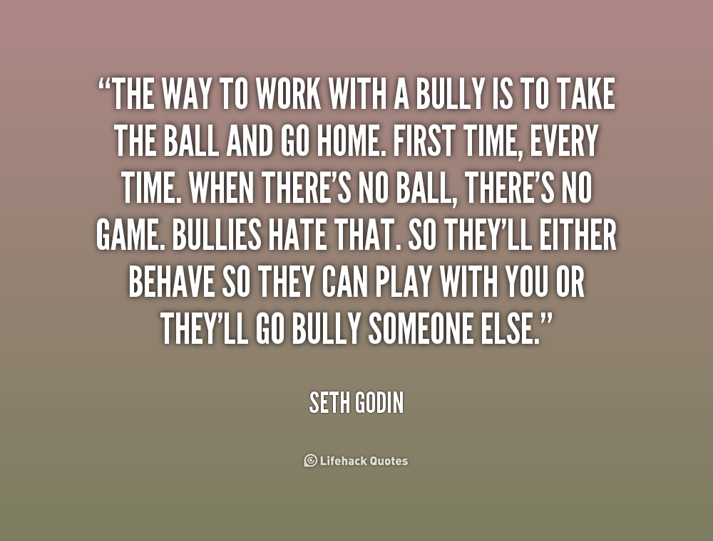 Quotes About Bullies Fascinating Quotes About Work Bullies 38 Quotes