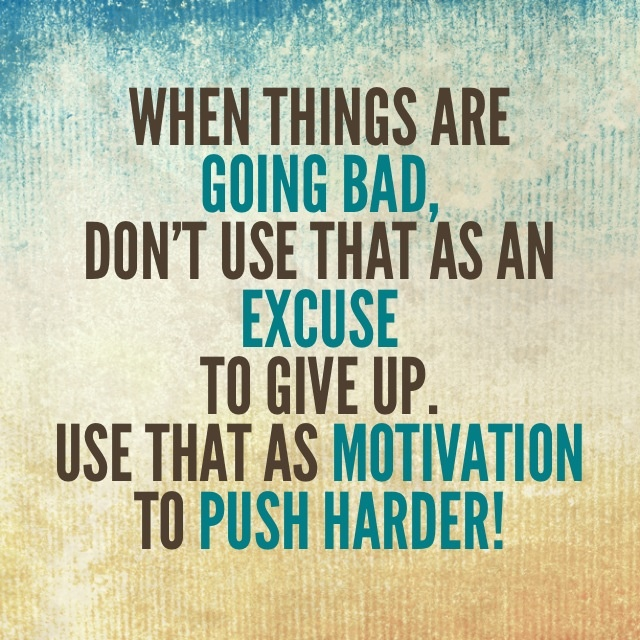 Quotes about Keep pushing (108 quotes)