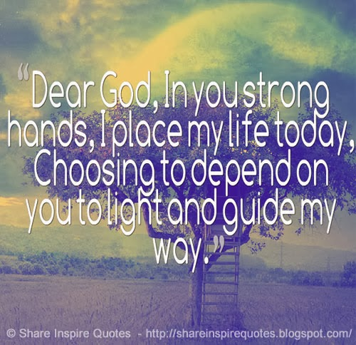 Quotes About God Guide Me 39 Quotes